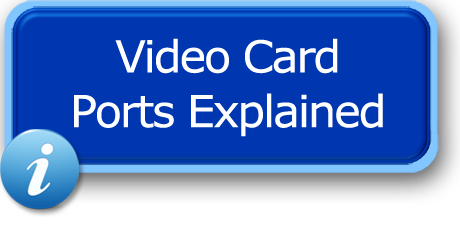 Trading Computer Video Card Ports Explained